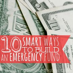 Part of the new home owner experience is learning to manage money effectively, including preparing for the unexpected. Check out these 10 Smart Ways to Build an #EmergencyFund. #moneysavingtips