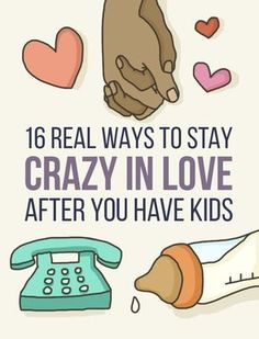 16 Real Ways To Stay Crazy In Love After You Have Kids #MommyMakeover #DaddyDoOver #FamilyLifeFacelift