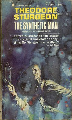 Synthetic Man, Theodore Sturgeon, cover by John Schoenherr (Pyramid paperback third printing January 1965)