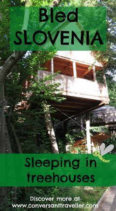 Discover adventures in nature by sleeping in tree houses for grownups at Garden Village Bled in Slovenia.