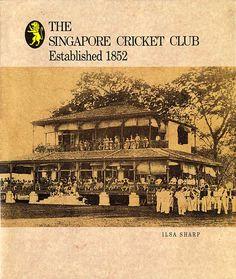 The Singapore Cricket Club established 1852 photo credit Ilsa Sharp