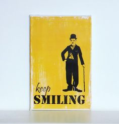 Charlie Chaplin  canvas art - Vintage Style Home Decor  -  keep smiling quote art   -  Typography  inspirational  print -yellow &black
