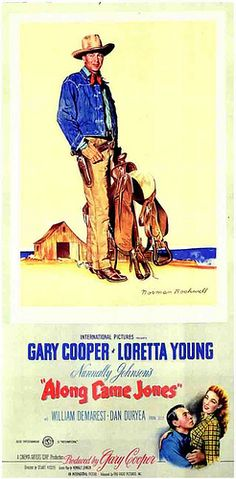 ALONG CAME JONES (1945) - Gary Cooper - Loretta Young - William Demarest - Dan Duryea - Produced by Gary Cooper - International Pictures - The painting of Gary Cooper was created by renowned American painter Norman Rockwell.