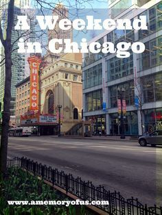 fun things to do on a weekend trip to chicago | what to do on a weekend trip in chicago | fun things to do in chicago for vacation | a memory of us