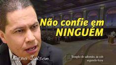 BISPO JADSON - NÃO CONFIE EM NINGUÉM