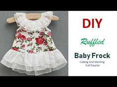 DIY Ruffled Baby Frock Cutting And Stitching Full Tutorial Baby Frock Pattern, Frock Patterns, Baby Girl Dress Patterns, Cotton Frocks For Kids, Kids Frocks, Frocks For Girls, Baby Summer Dresses, Simple Summer Dresses, Baby Girl Dresses