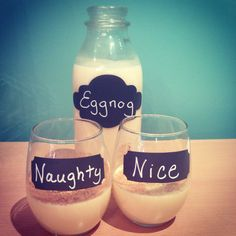 Do you like your Eggnog Naughty or Nice?  Chalkboard labels from kidecals.com