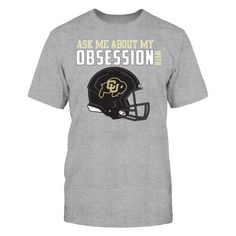 Colorado Buffaloes, My Obsession T-Shirt, -  Exclusive Designs ONLY Available Here - 100% Secure Checkout With VISA - PayPal - Mastercard - AMEX - Discovery - 30 Day Returns Take Your Time - Printed in United States  The Colorado Buffaloes Collection, OFFICIAL MERCHANDISE  Available Products:          Gildan Unisex T-Shirt - $24.95 District Women's Premium T-Shirt - $29.95 District Men's Premium T-Shirt - $27.95 Gildan Women's T-Shirt - $26.95 Gildan Unisex Pullover Hoodie - $44.95 Next…