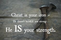 strength in jesus | Christ is your strength!