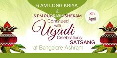 People eat neem leaves and sweets on Ugadi to remind themselves that life is a mixture of both – the bitter and the sweet. - Sri Sri Ravi Shankar Art of Living International Ashram invites you for Ugadi Celebrations on 8th April 2016! Program details: 6 AM: Long Sudarshan Kriya 6 PM onwards: Rudrabhisham followed by Ugadi Celebration & Satsang For details call: +91 80 67262626 / 27 / 28