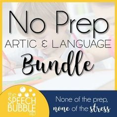 Calling all newbie SLPs!  Don't add extra stress to this new year, get this printable NO PREP artic and language bundle for the whole year! #speech #therapy #classroom #SPED #TpT #SpeechBubble #BackToSchool