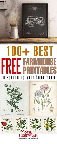 100 plus Free farmhouse decor printables! Why you are still reading this? Go and download FREE printable vintage farmhouse wall art!!! Includes vintage floral printables, animals and more... #freeprintable #printable #wallart #farmhousestyle