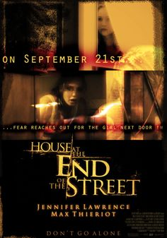 House at the End of the Street by Jessie Bobenmoyer #movies #posters #horror