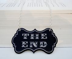 The End Quote Necklace by TheSpangledMaker     Silent movies as inspiration for jewelry