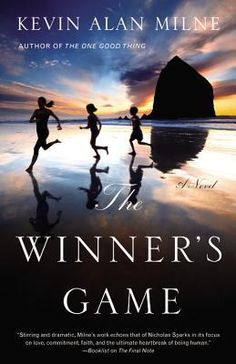 """Deeply moving: My review of """"The Winner's Game"""" by Kevin Alan Milne"""