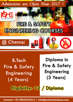 Fire and Safety Engineering Course as a career option is fast catching up with the students in India. Whereas in abroad, Safety is an integral part of most of university programs.