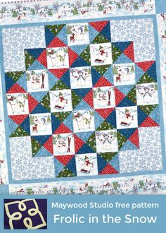Frolic in the Snow free pattern by Monique Dillard uses Frolic in the Snow Flannel fabric collection by Kris Lammers for Maywood Studio.
