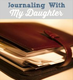 Keeping a shared journal with your tween daughter can be a great way to communicate.