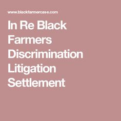 How do you file a claim in the Black Farmer's Discrimination Litigation Settlement?