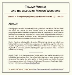 Abstract for article: 'Trauma-worlds and the Wisdom of Marion Woodman' by Daniela F. Sieff, PhD.