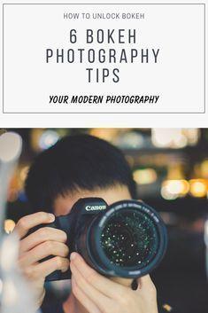 How to UNLOCK Bokeh - 6 Bokeh Photography Tips #yourmodernphotography #photographytips #photographyideas #photographytutorials