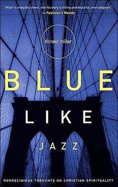 Donald Miller always takes you on an adventure. One of my favorite books to date.  #donaldmiller #blue #like #jazz #author #writing #travels #adventure #soul #faith