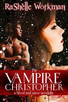 3. THE VAMPIRE CRISTHOPHER - SAGA BLOOD AND SNOW, RASHELLE WORKMAN http://bookadictas.blogspot.com/2014/09/saga-blood-and-snow-rashelle-workman.html