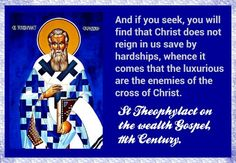 St Theophylact on the Wealth Gospel, 11th century