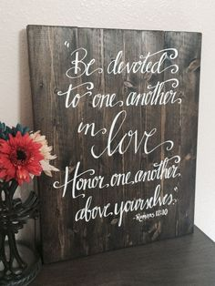 Wedding Quotes : Picture Description Wedding Sign Bible Verse Sign Be Devoted To One Another Romans Wooden Wall Art Wedding Decor Sign Bible Wooden Wedding Signs, Wooden Signs, Rustic Signs, Wooden Wedding Decorations, Diy Reception Decorations, Wedding Plaques, Reception Signs, Wedding Signage, Decor Wedding
