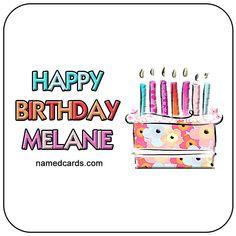 Happy Birthday Melanie Card For Facebook