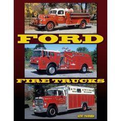 Ford Fire Trucks.