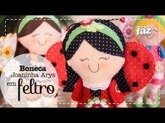 Boneca Joaninha Arys (Vanessa Iaquinto) - YouTube