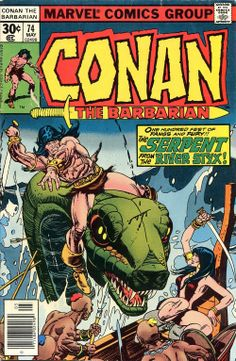 "Conan the Barbarian vol.1 # 74, ""The Battle at the Black Walls!"" (May, 1977). Cover by Gil Kane."