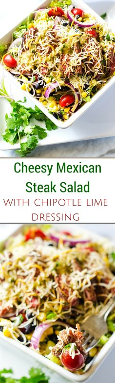 Cheesy Mexican Steak Salad with Chipotle Lime Dressing - This cheesy salad is so easy to make and packed with flavor.  A perfect Spring or Summer Dinner - WendyPolisi.com