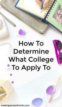 How To Determine What College To Apply To Making Sense of Cents and College Ave Student Loans have p Saving For College, College Hacks, Types Of Education, Higher Education, Best Student Loans, Scholarships For College, Money Saving Tips, Making Ideas, How To Make Money