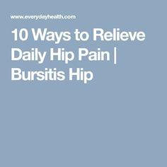 10 Ways to Relieve Daily Hip Pain | Bursitis Hip #arthritisremedieship #arthritisrelief