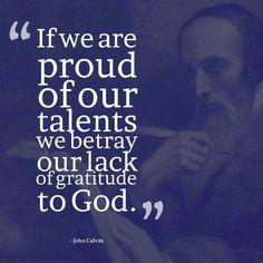 christian quotes   John Calvin quotes   boasting