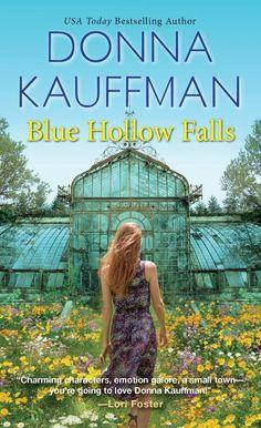 """Blue Hollow Falls Series""--from author Donna Kauffman--charming contemporary romance set in my beloved ""Beautiful Blue Ridge Mountains of Virginia"" Fallen Series, Fallen Book, Kensington Books, Lori Foster, Old Names, Blue Ridge Mountains, Romance Novels, Paperback Books, Back Home"