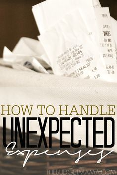 Don't let unexpected expenses catch you off-guard. Use these three tips of how to handle unexpected expenses to prepare for these expenses.