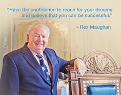 Rex Maughan, founder of Forever Living Products. A true visionary!