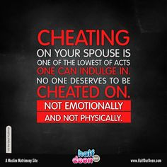"Half Our Deen (@halfourdeen) on Instagram: ""Usually the people who cheat on their spouses or get into extra marital affairs are only sorry when…"""