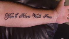 Resultado de imagem para you'll never walk alone tattoo Tribal Tattoos, Tattoos Skull, Foot Tattoos, Black Tattoos, New Tattoos, Tatoos, Tatouage Liverpool, Liverpool Tattoo, Family Tattoo Designs