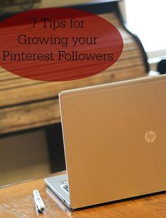 Grow you Pinterest followers fast with these 7 tips! http://www.PlanningPlaytime.com /craftymorning0/ #blogging #pinterest #tips