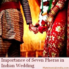 Importance of Seven Pheras (Vows) in Indian Wedding
