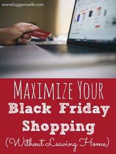 Is it possible to maximize Black Friday shopping without even leaving home? Yes! Find out the best ways to the most bang for your buck...from your couch.