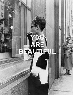 YOU ARE BEAUTIFUL. Audrey Hepburn Breakfast at Tiffany's fashion inspiration, fashion photography Audrey Hepburn Breakfast At Tiffanys, Audrey Hepburn Quotes, Fashion Quotes, You Are Beautiful, Woman Quotes, Old Hollywood, Ikon, Role Models, Inspire Me
