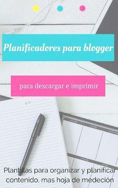 planificadores para blogger gratis. Planifica tu contenido, tus objetivos y mide los resultados. Hoja de planificacion mensual, semanal y diario, hoja de medición, hoja de redes sociales, hoja