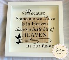 Because someone we, love is in heaven, heaven in our home, heaven, sympathy gift, memorial frame, remembrance frame, condolence gift, frame by OchiebyOch on Etsy