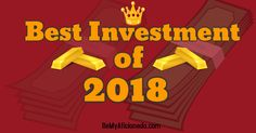 The Best Investment of Your Money and Time in 2018