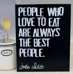 """People who love to eat..."" Julia Childs quote  hand stamped on canvas by Houseof3"